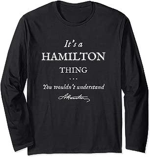 It's a Hamilton Thing Long Sleeve T-Shirt Alexander Tee