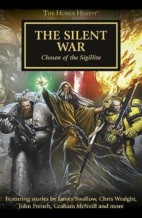 The Silent War (Horus Heresy Book 37) (English Edition)