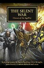 The Silent War: Chosen of the Sigillite (The Horus Heresy Book 37)