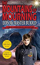 The Mountains of Mourning-A Miles Vorkosigan Hugo and Nebula Winning Novella