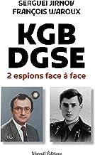 KGB-DGSE 2 espions face à face