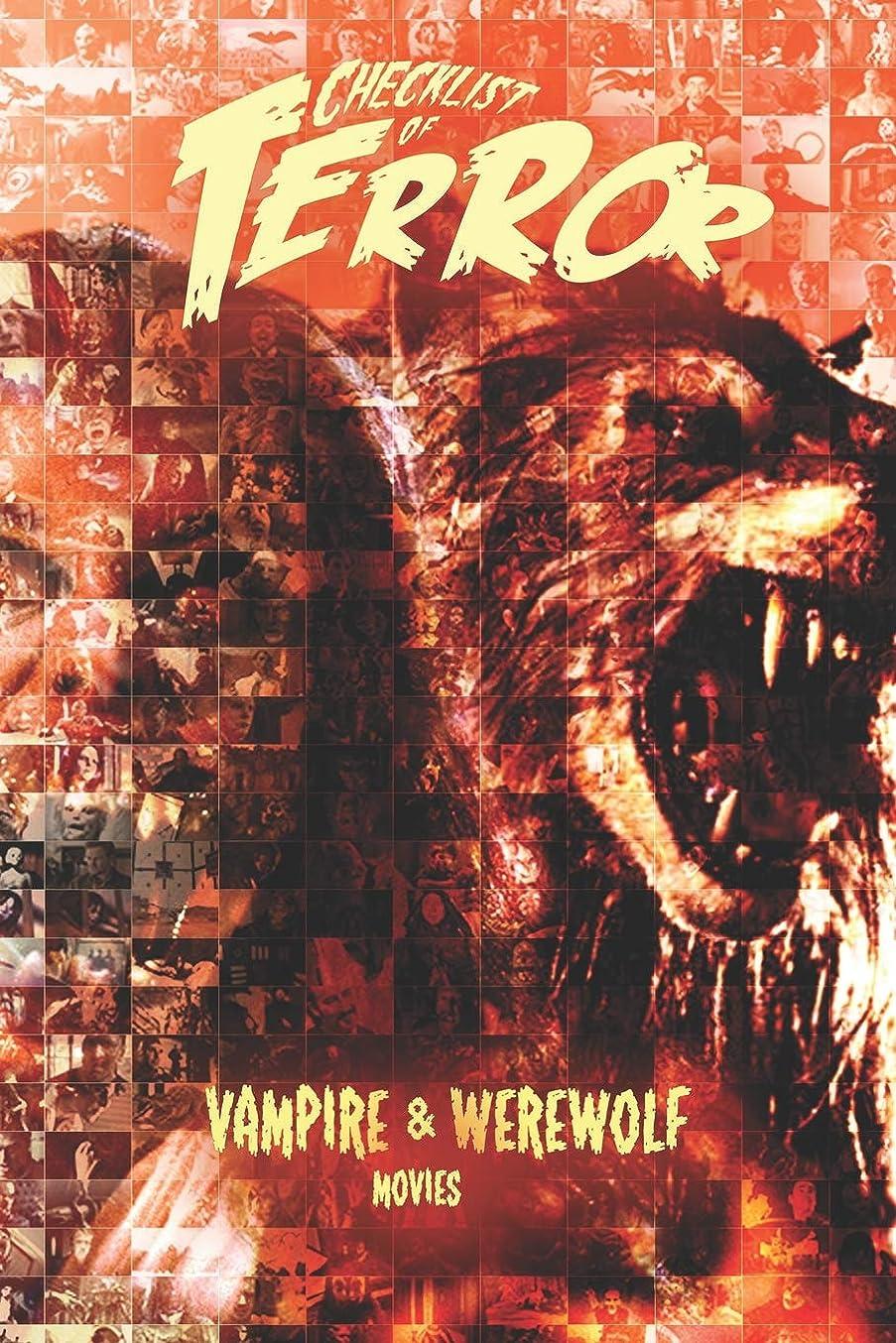 シールドブロッサム具体的にChecklist of Terror: Vampire & Werewolf Movies (Checklist of Terror: Antagonists)