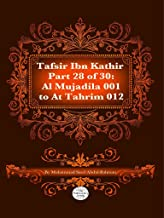 The Quran With Tafsir Ibn Kathir Part 28 of 30: Al Mujadila 001 To At Tahrim 012