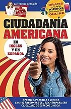 Ciudadanía Americana: Aprende, practica y supera las 100 preguntas del examen para ser Ciudadano de Estados Unidos (María García. Tu Guía Latina) (Volume 3) (Spanish Edition)