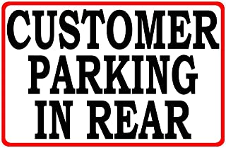 Customer Parking in Rear Sign. 12x18 Metal. Customers Park Behind Building Signs