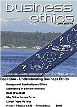 Business Ethics: Book 1: Understanding Business Ethics