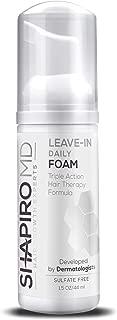 Best shapiro md leave-in daily foam Reviews
