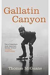 Gallatin Canyon Kindle Edition