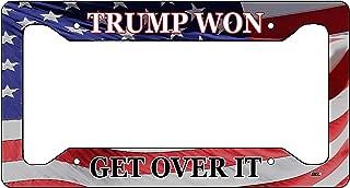 Trump Won Get Over It USA Flag License Plate Frame Military Veteran Tag Vanity Gift American Patriotic US