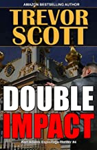 Double Impact (Karl Adams Espionage Thriller Series Book 4)