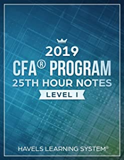 2019 CFA Level 1 - 25th HOUR NOTES: Summarize most vital concepts for each Topic - Covers entire syllabus
