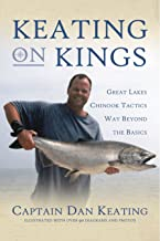 Keating on Kings: Great Lakes Chinook Tactics Way Beyond The Basics
