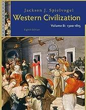 Bundle: Western Civilization: Volume B: 1300 to 1815, 8th + Aplia Printed Access Card + Aplia Edition Sticker