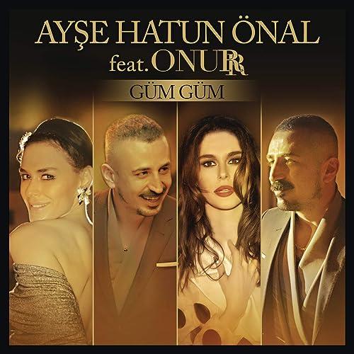 Gum Gum Von Ayse Hatun Onal Feat Onurr Bei Amazon Music Amazon De