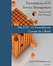 Foundations of IT Service Management: The ITIL Foundations Course in a Book