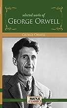George Orwell - Selected Works