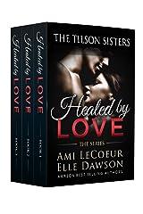 Healed By LOVE - The Mini-Series Box Set: Books 1-2-3 - Maria (The Tilson Sisters Mini-Series Bundles Book 2) Kindle Edition