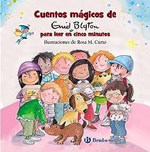 Cuentos mágicos de Enid Blyton para leer en cinco minutos (Castellano - A PARTIR DE 3 AÑOS - CUENTOS - Cuentos cortos)