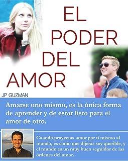 El Poder del Amor: Amarse uno mismo, es la única forma de aprender y