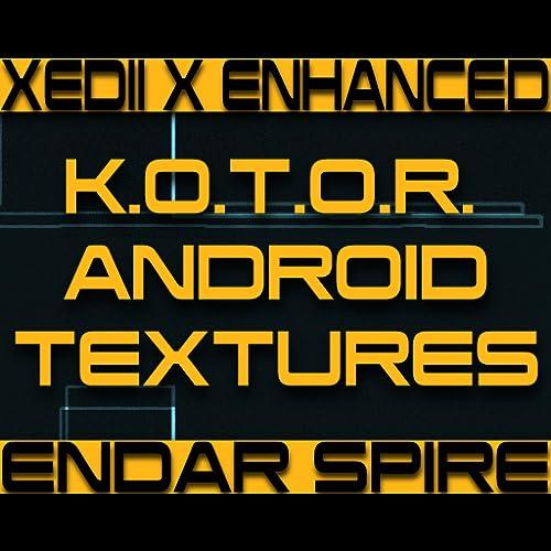 Endar Spire Android Texture Enhancement