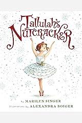 Tallulah's Nutcracker Kindle Edition