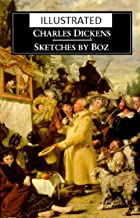 Sketches by Boz Illustrated: Fiction, Fantasy