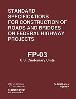 Standard Specifications for the Construction of Roads and Bridges on Federal Highway Projects, FP-03, U.S. Customary Units (FP-03, USC): Updated version (English Edition)