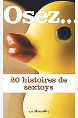 Osez 20 histoires de sextoys (Osez...) Format Kindle