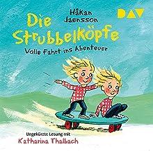 Die Strubbelköpfe – Volle Fahrt ins Abenteuer: Ungekürzte Lesung mit Katharina Thalbach (2 CDs)