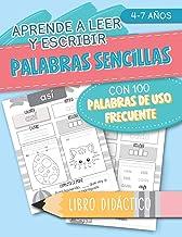 Aprende a leer y escribir: Palabras sencillas: con 100 palabras de uso frecuente: libro didáctico: 4-7 años