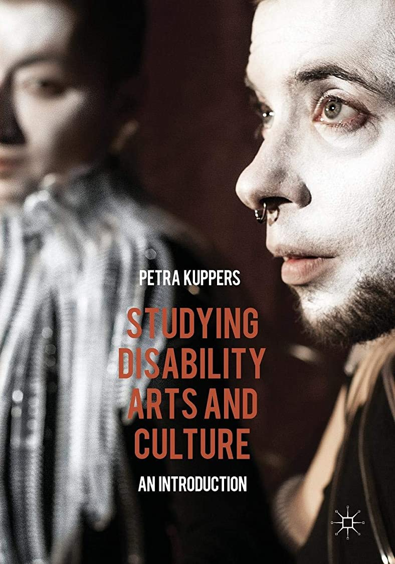 ソブリケット謎めいたこねるStudying Disability Arts and Culture: An Introduction