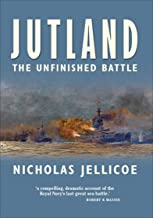 Jutland: The Unfinished Battle