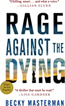 Best rage against the dying Reviews