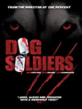 the last of the dog soldiers movie