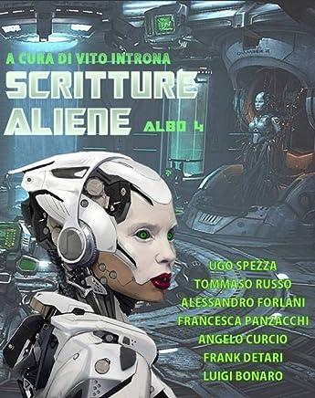 Scritture aliene albo 4: A cura di Vito Introna