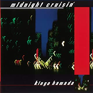 [Album] 濱田金吾 (Kingo Hamada) – midnight crusin' (2020 Remaster) [MP3 320 / WEB]