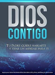 Dios Contigo: Tu Padre quiere hablarte y tiene un mensaje para ti (Spanish Edition)