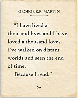 George R.R. Martin - I Have Lived A Thousand Lives - 11x14 Unframed Typography Book Page Print - Great Gift and Decor for Library, Classroom and Home Under $15