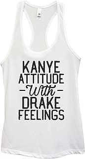 "Womens Basic Workout Hip Hop Tank Top ""Kanye Attitude with Drake Feelings"" Funny Threadz"