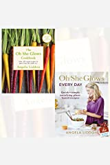 Oh She Glows and Oh She Glows Every Day 2 Books Collection Set By Angela Liddon With Gift Journal Paperback