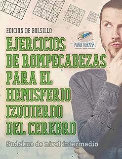 Ejercicios de rompecabezas para el hemisferio izquierdo del cerebro | Sudokus de nivel intermedio | Edición de bolsillo (Spanish Edition)