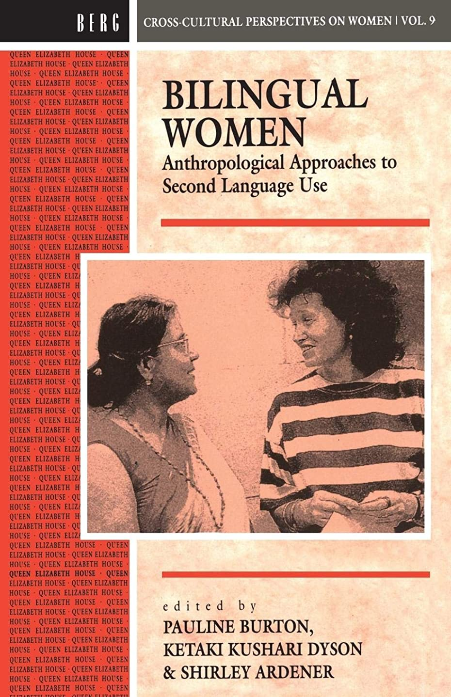 確執定規ベーリング海峡Bilingual Women: Anthropological Approaches to Second-Language Use (Cross-cultural Perspectives on Women)