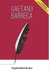Inquietudini di cera (Italian Edition) Kindle Edition