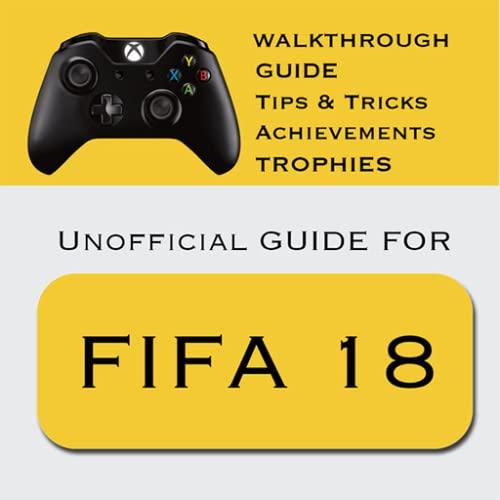 Guide For FIFA 18