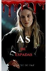 As de espadas (Spanish Edition) Kindle Edition