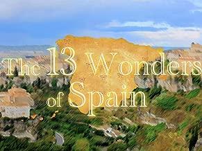 The 13 Wonders of Spain