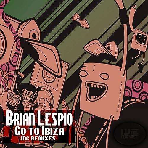 Amazon.com: Go To Ibiza (Trivans Remix): Brian Lespio: MP3 ...