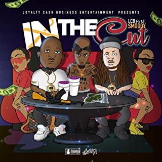 In the Cut (feat. Smoody) [Explicit]