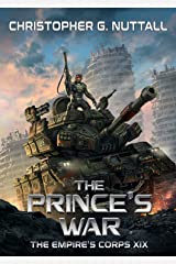 The Prince's War (The Empire's Corps Book 19) Kindle Edition