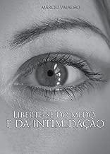 Liberte-se do Medo e da Intimidação (Mensagens Livro 217) (Portuguese Edition)